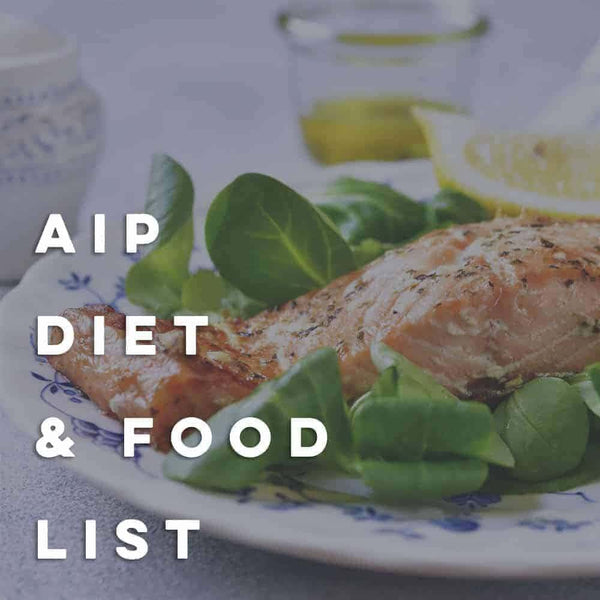 AIP Diet & Food List