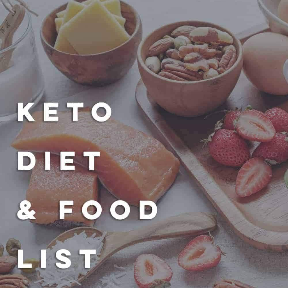 Keto Diet and Food List