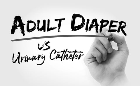 Why Adult Diapers are Safer and Better than Urinary Catheters