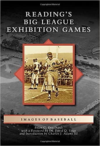 Images of Baseball - Reading's Big League Exhibition Games