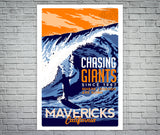 Mavericks California Chasing Giants surf poster screen print