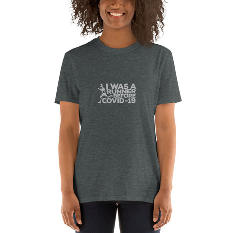 Short-Sleeve Women's T-Shirt - I was a Runner Before Covid-19