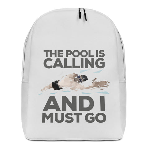 Minimalist Backpack - The pool is calling and I must go