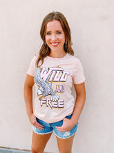 Load image into Gallery viewer, Wild & Free Tee