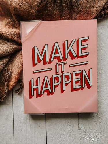 Make It Happen Canvas Print