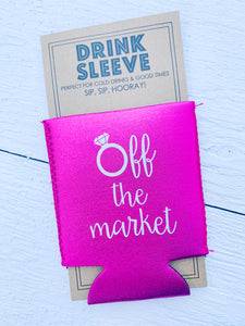 Off The Market Koozie