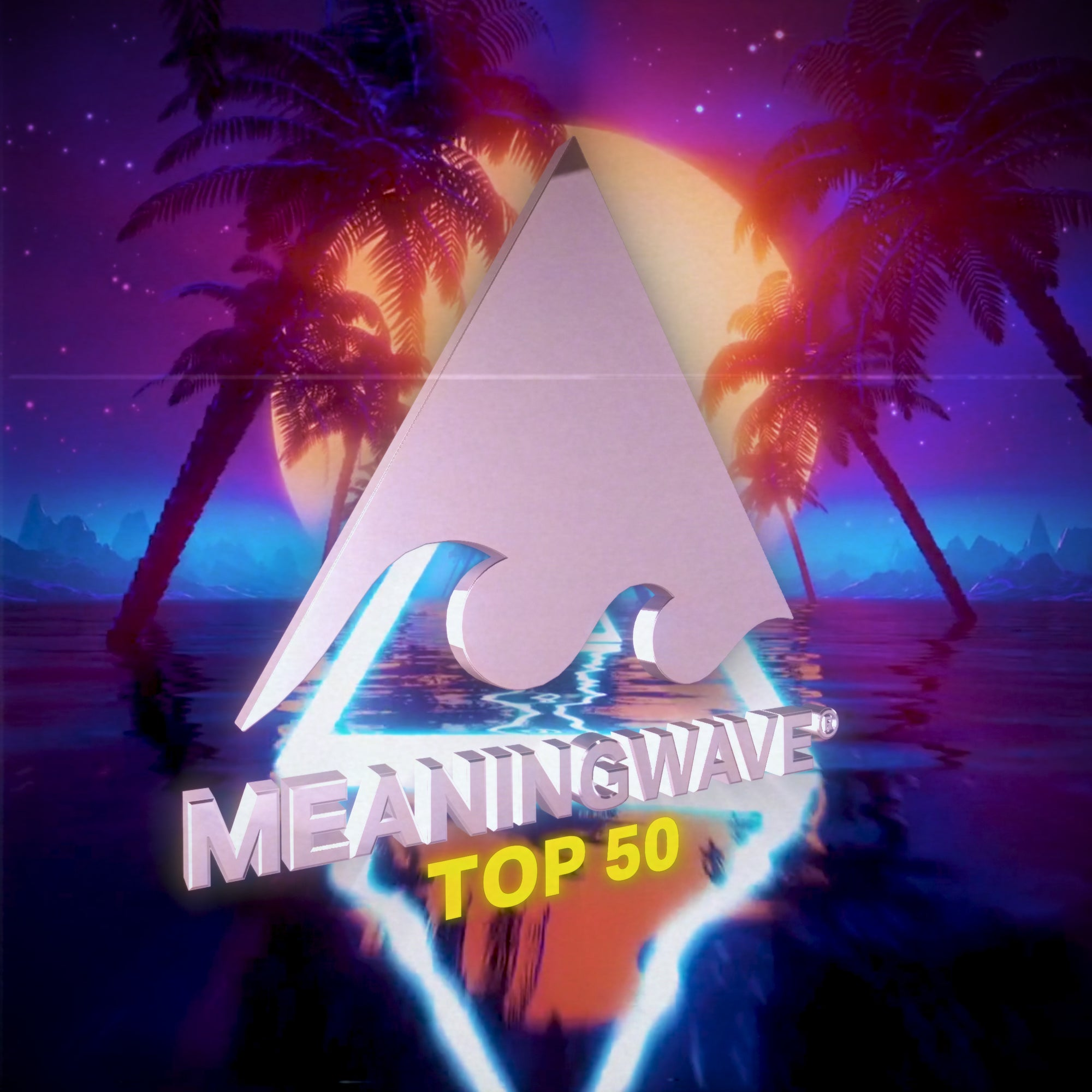 The Meaningwave Top 50! (March 2021)