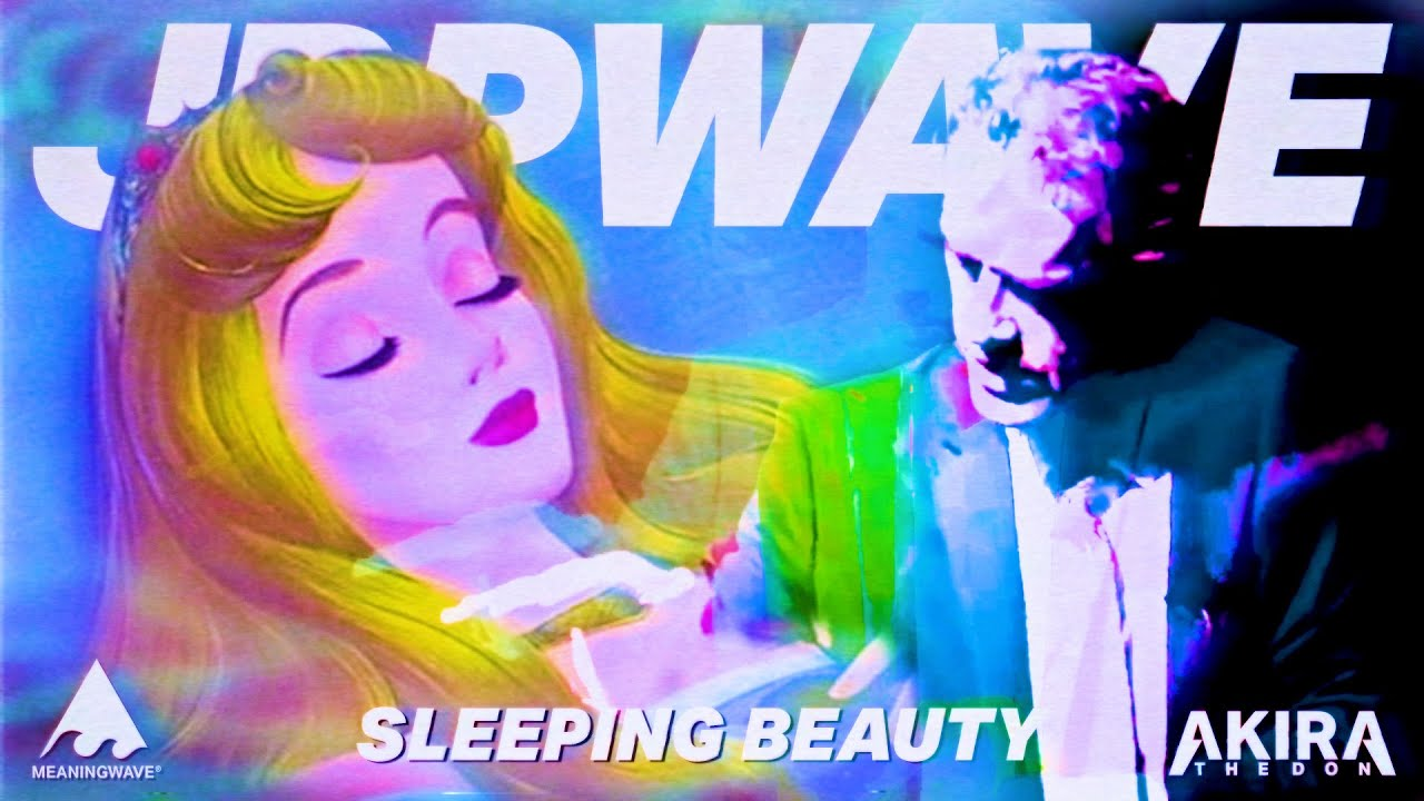 Jordan Peterson & Akira The Don - SLEEPING BEAUTY (Aesthetic Version) | Music Video | Meaningwave
