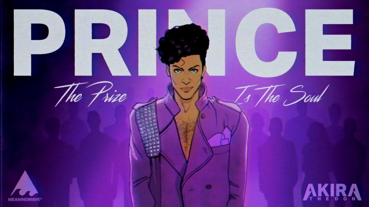 Prince & Akira The Don - THE PRIZE IS THE SOUL | Music Video | Meaningwave