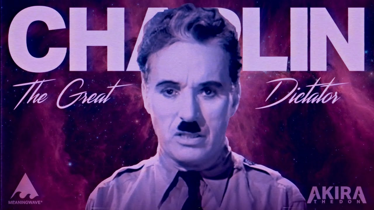 Charlie Chaplin & Akira The Don - THE GREAT DICTATOR | Music Video | Meaningwave