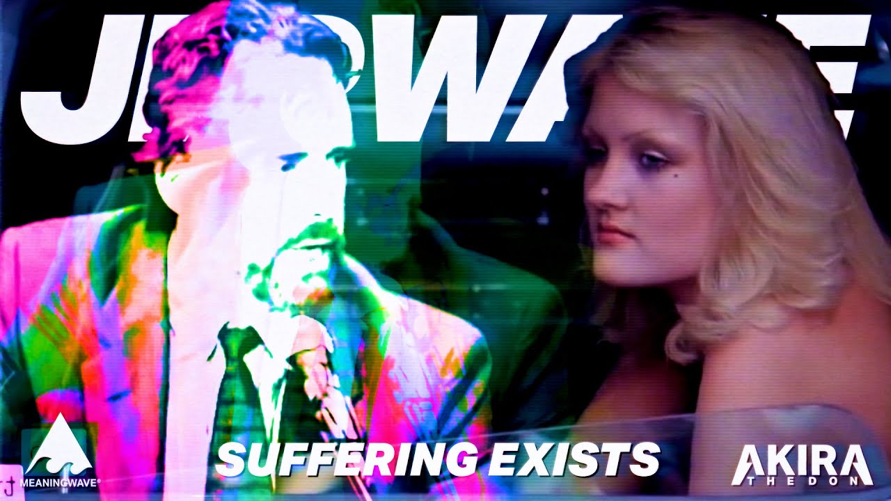 Jordan Peterson & Akira The Don - SUFFERING EXISTS | Music Video | Meaningwave