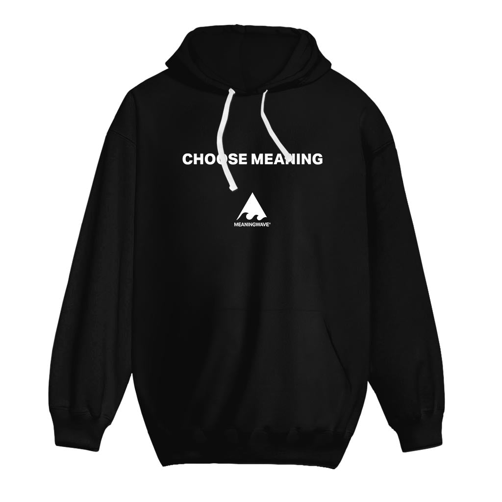 CHOOSE MEANING Cotton Hoodie
