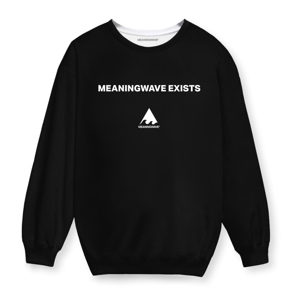 MEANINGWAVE EXISTS Cotton Sweatshirt