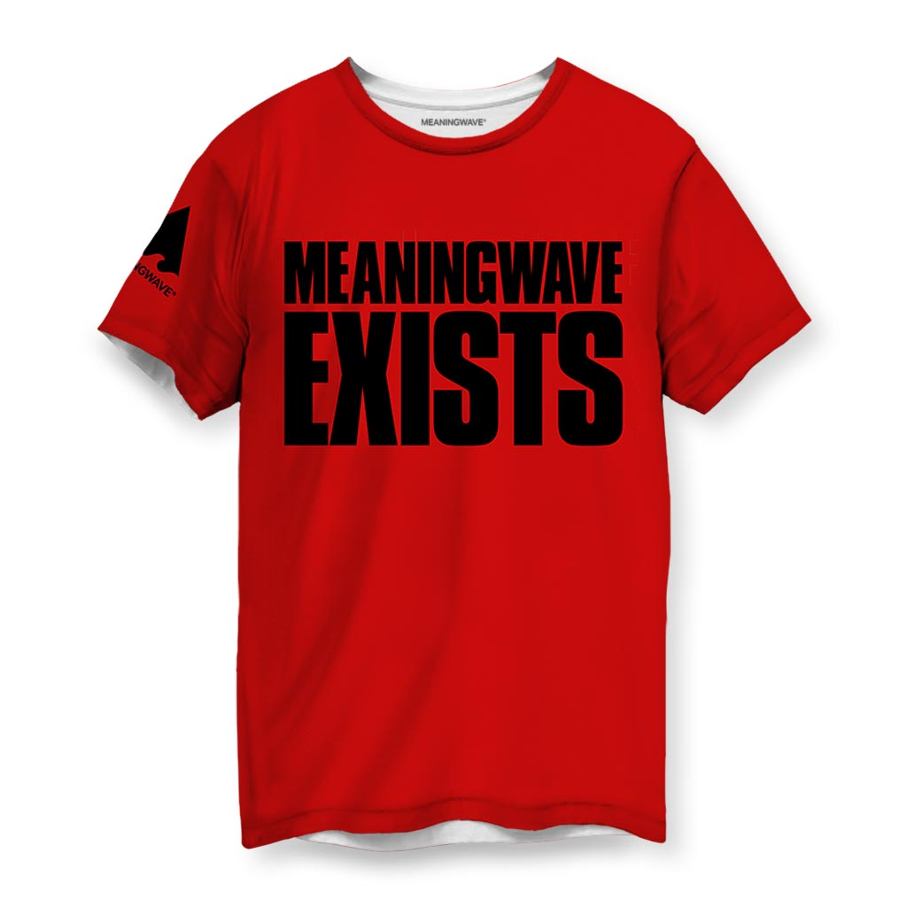 MEANINGWAVE EXISTS Men's T-Shirts