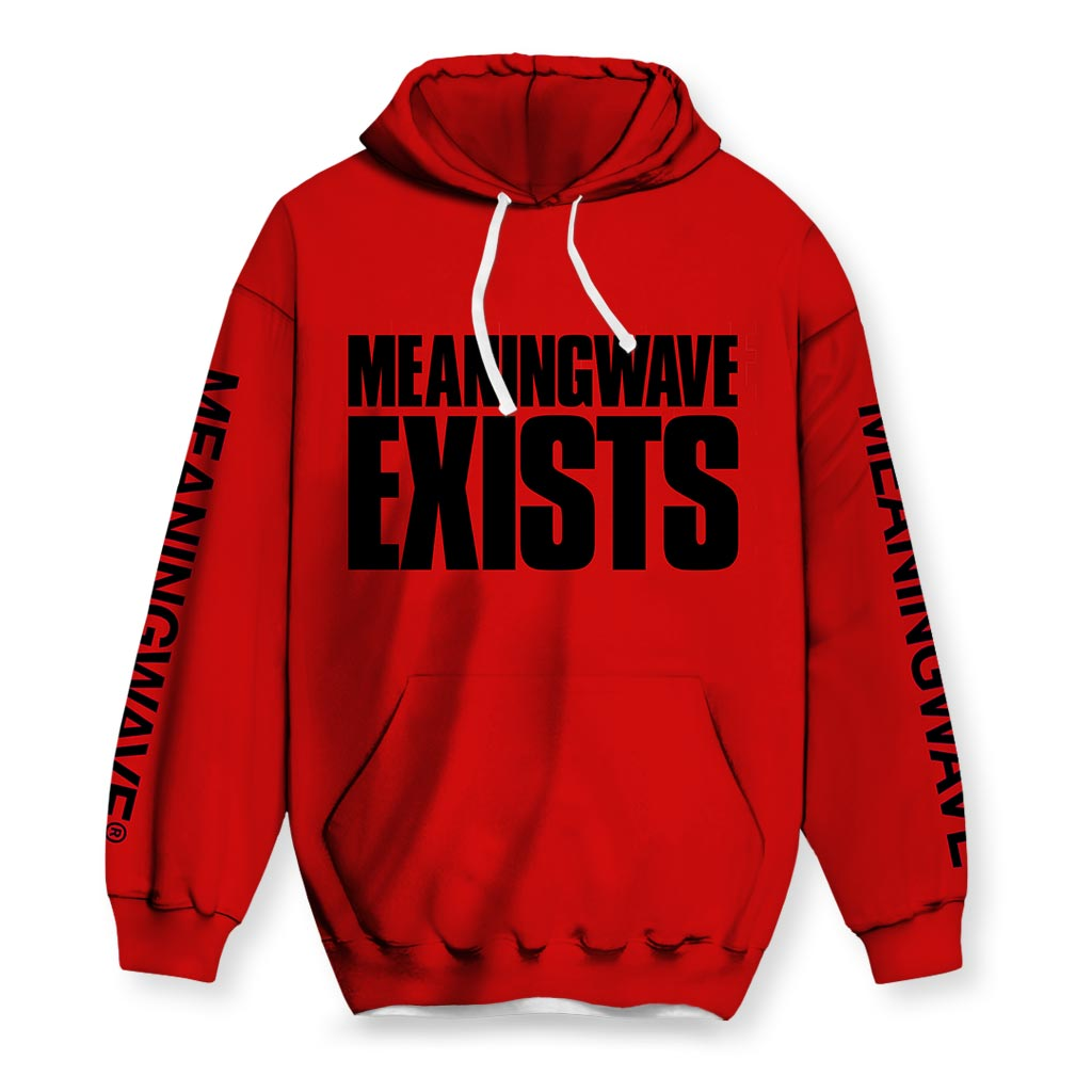 MEANINGWAVE EXISTS Hoodies
