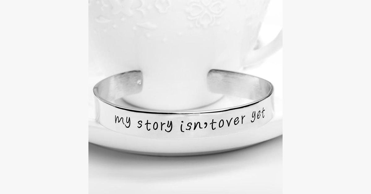 My Story Isn't Over Yet Engraved Bangle - FREE SHIP DEALS