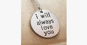 I Will Always Love You - FREE SHIP DEALS