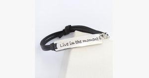 Live In The Moment Leather Strap Bracelet - FREE SHIP DEALS
