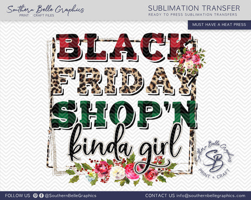 Black Friday Shop'n Kinda Girl Sublimation Transfer