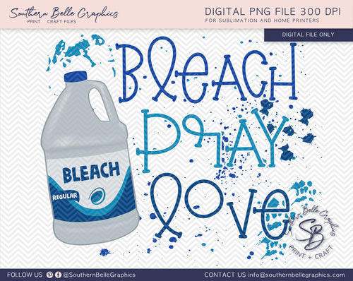 Bleach Pray Love PNG Digital File