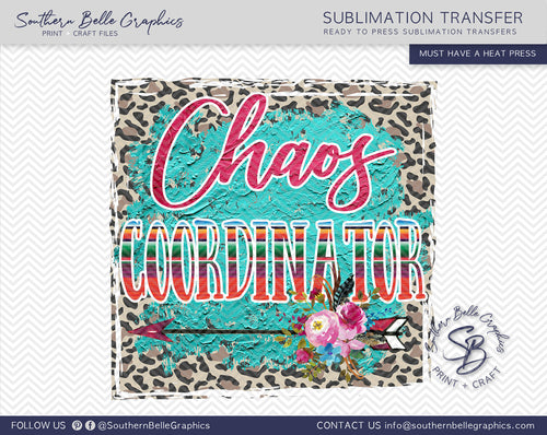 Chaos Coordinator Teacher, Boho Sublimation Transfer