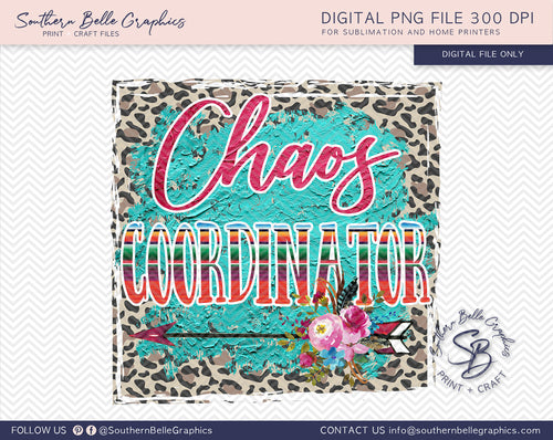 Choas Coordinator Teacher Sublimation PNG File