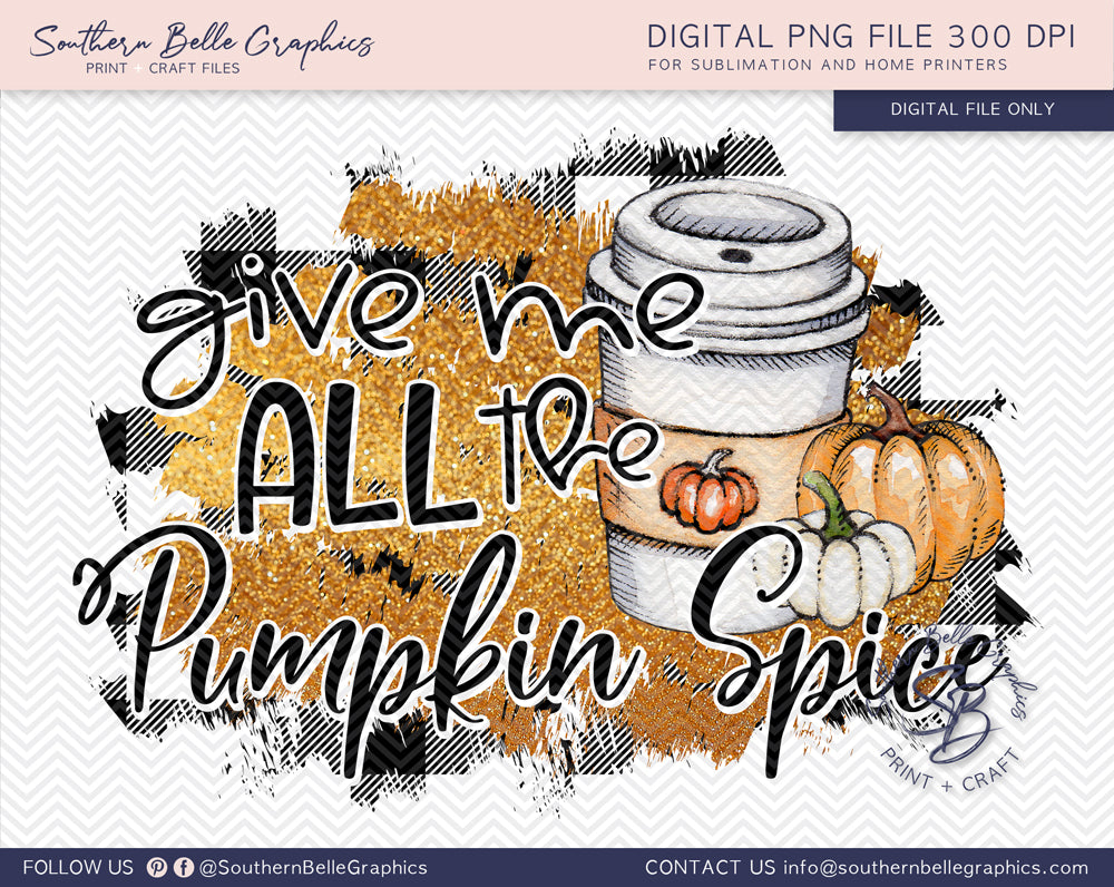 Give Me All the Pumpkin Spice PNG File