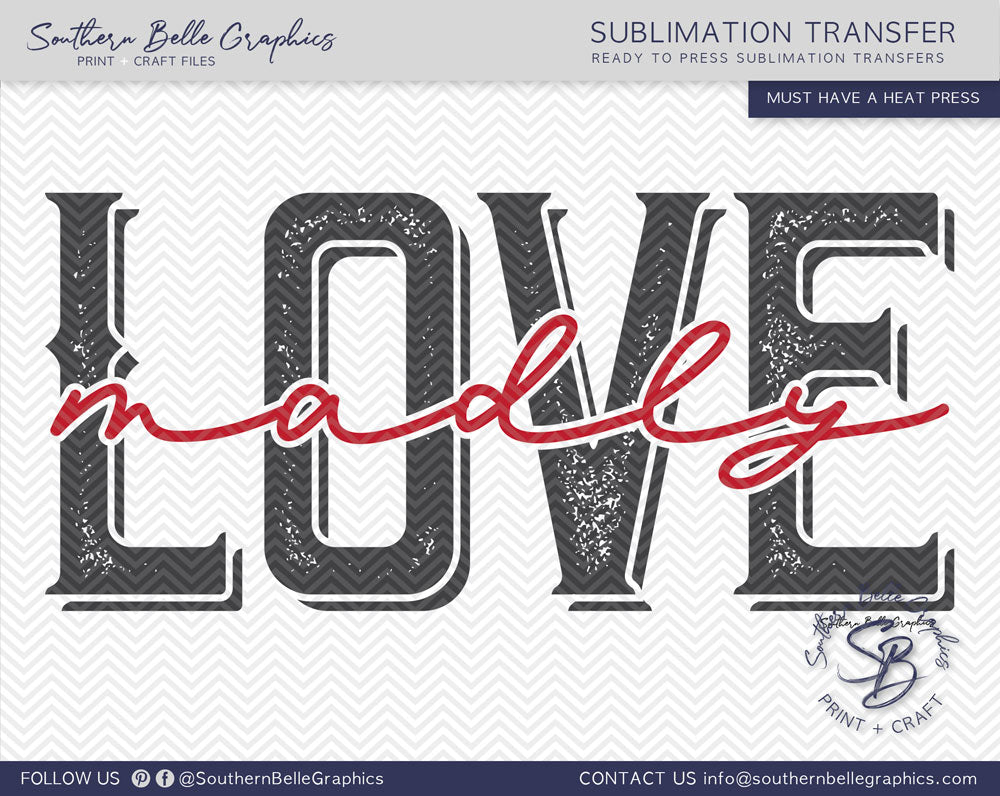 Love Madly Sublimation Transfer