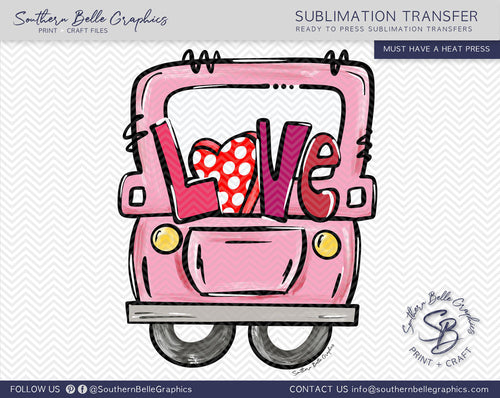 Valentines Love Truck Hand Drawn Sublimation Transfer