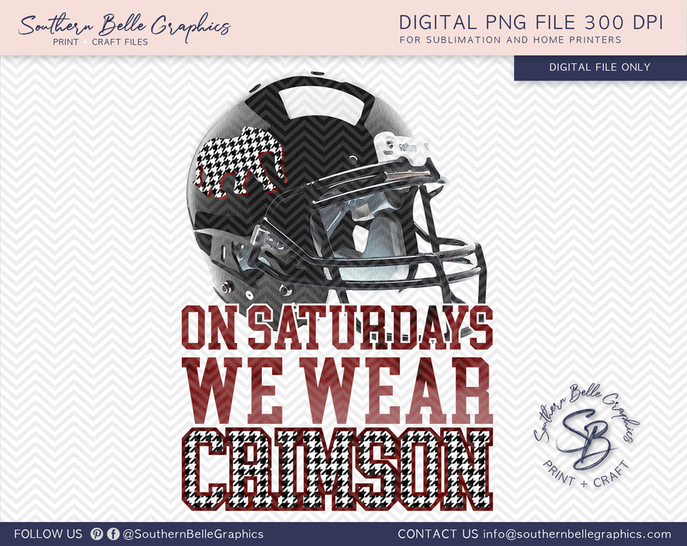 On Saturdays We Wear Crimson, Alabama Football PNG File
