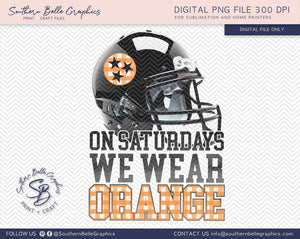 On Saturdays We Wear Orange, Tennessee Football PNG File