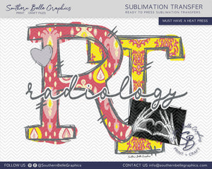 Radiology Technician - RT Hand Drawn Sublimation Transfer