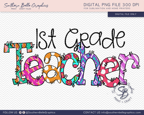 First Grade Teacher Doodle Hand Drawn Sublimation PNG File