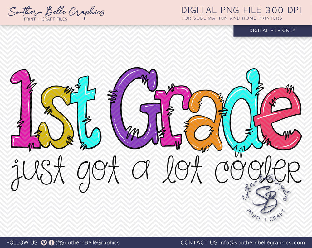 First Grade Just Got A Lot Cooler Girl Doodle Hand Drawn Sublimation PNG File