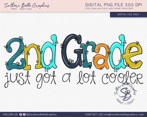 Second Grade Just Got A Lot Cooler Boy Doodle Hand Drawn Sublimation PNG File