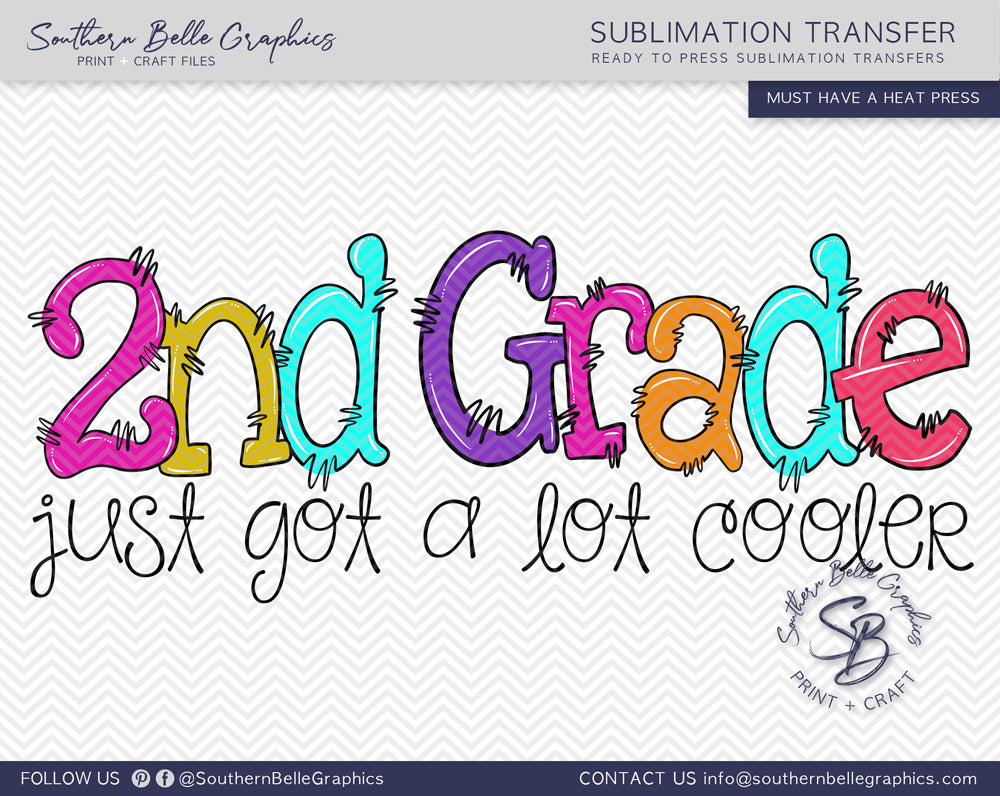 Second Grade Just Got A Lot Cooler Girl Doodle Hand Drawn Sublimation Transfer