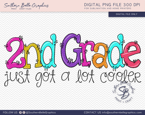 Second Grade Just Got A Lot Cooler Girl Doodle Hand Drawn Sublimation PNG File