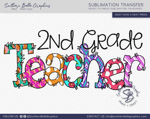 Second Grade Teacher Doodle Hand Drawn Sublimation Transfer