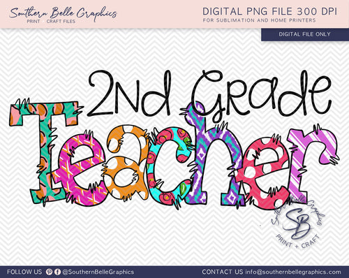 Second Grade Teacher Doodle Hand Drawn Sublimation PNG File