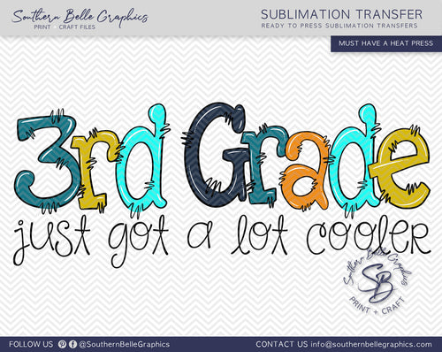 Third Grade Just Got A Lot Cooler Boy Doodle Hand Drawn Sublimation Transfer