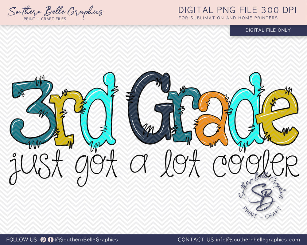 Third Grade Just Got A Lot Cooler Boy Doodle Hand Drawn Sublimation PNG File