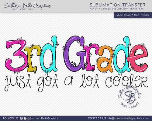 Third Grade Just Got A Lot Cooler Girl Doodle Hand Drawn Sublimation Transfer