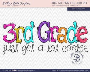 Third Grade Just Got A Lot Cooler Girl Doodle Hand Drawn Sublimation PNG File