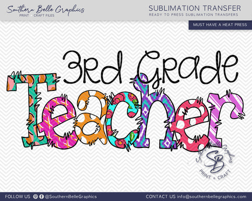 Third Grade Teacher Doodle Hand Drawn Sublimation Transfer