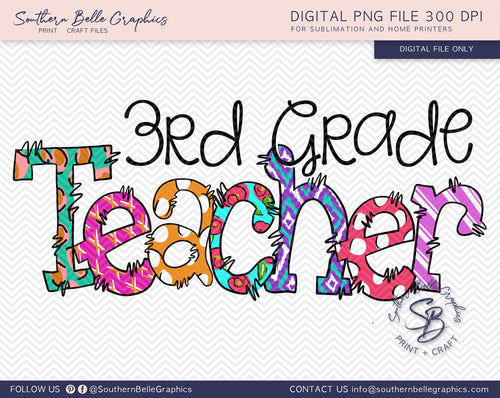 Third Grade Teacher Doodle Hand Drawn Sublimation PNG File