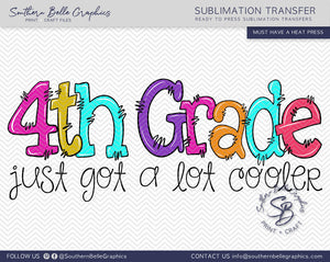Fourth Grade Just Got A Lot Cooler Girl Doodle Hand Drawn Sublimation Transfer