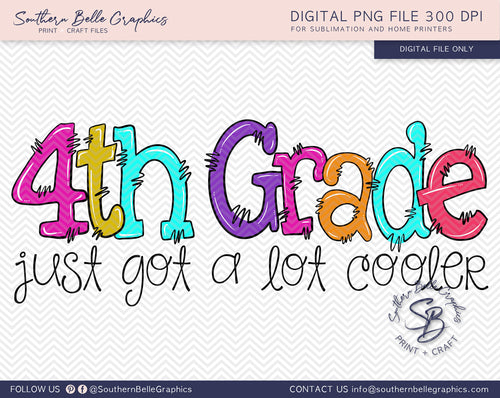 Fourth Grade Just Got A Lot Cooler Girl Doodle Hand Drawn Sublimation PNG File
