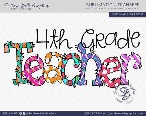 Fourth Grade Teacher Doodle Hand Drawn Sublimation Transfer