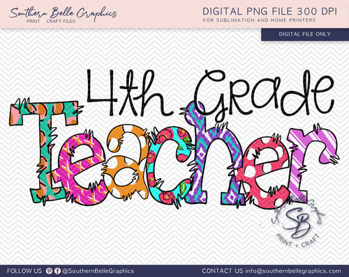 Fourth Grade Teacher Doodle Hand Drawn Sublimation PNG File