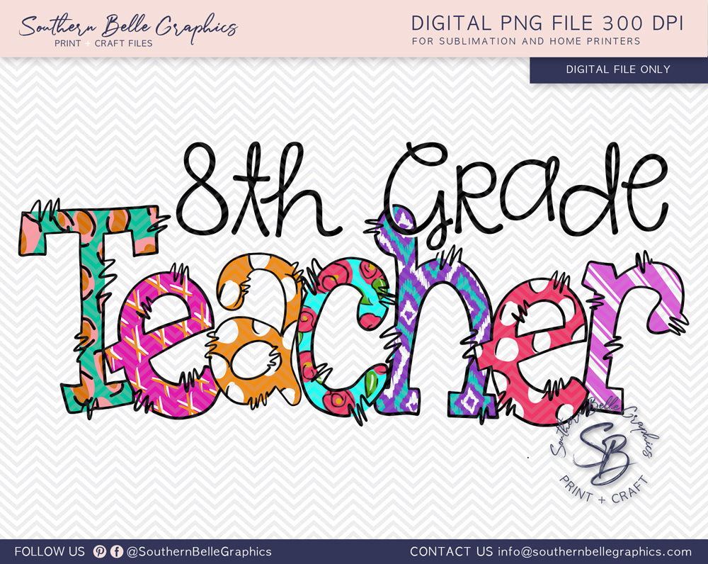 Eighth Grade Teacher Doodle Hand Drawn Sublimation PNG File